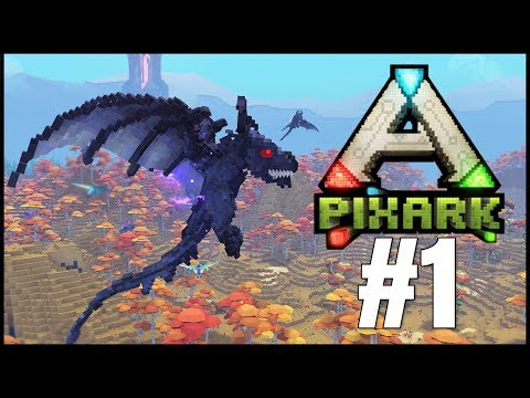 LET'S PLAY PIXARK! - PIXARK FIRST LOOK! - PIX ARK GAMEPLAY EP 1 (Pixark PC/PS4/Xbox Early Access)