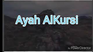Surah AlKaf and Ayah AlKursi-Al Quran Kareem