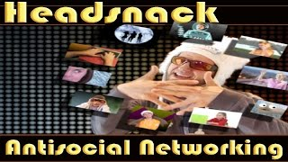 Facebook Antisocial Networking Fake Friends song