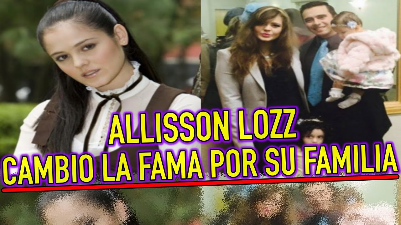 Allisson Lozano allisson lozz cambio la fama por su familia ¿dónde está?