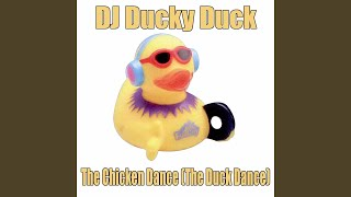 The Chicken Dance (The Duck Dance) (Dance Mix)
