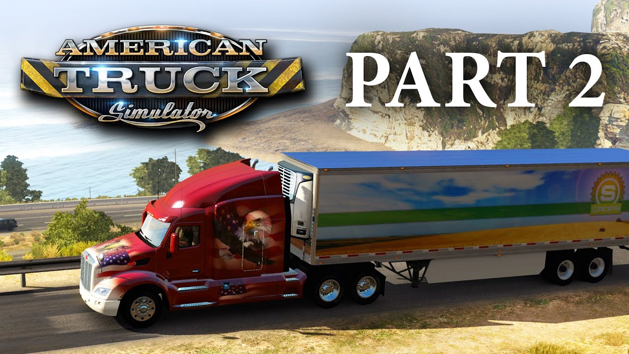 American Truck Simulator Gameplay Walkthrough Part 2 – DO I GET A LOAN