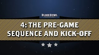 Learn to Play Blood Bowl - The Pre-Game Sequence and Kick-Off