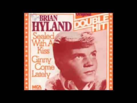 Brian Hyland -- Sealed With A Kiss