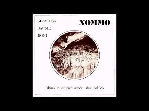 Siracusa - Jaume - Boni - Nommo - Dans Le Caprice Amer Des Sables (1976, Palm) full album