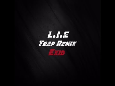 EXID - L.I.E (Official Trap Remix Audio)