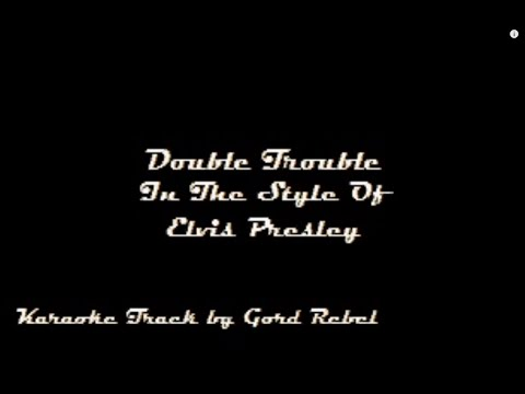 Double Trouble - Elvis Presley - Karaoke Online Version