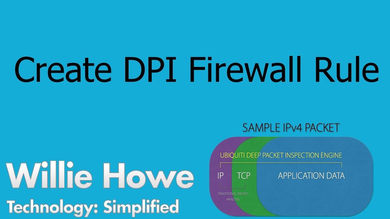 Ubiquiti Networks - Create Deep Packet Inspection Firewall Rule