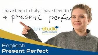 Present Perfect - Englisch Nachhilfe