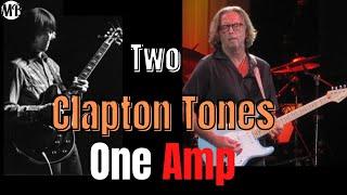 Two Eric Clapton Tones Through One amp