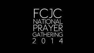 fcjc national prayer gathering 2014