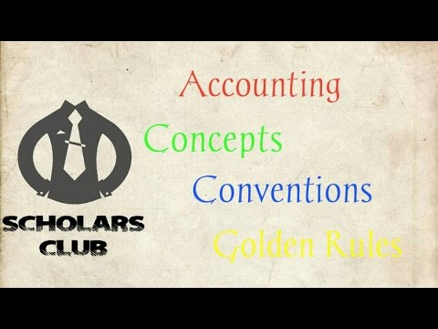 explain the various accounting concepts and conventions