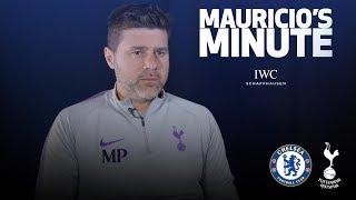 MAURICIO PREVIEWS CHELSEA SEMI-FINAL SECOND LEG | MAURICIO'S MINUTE