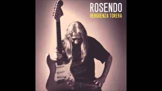 Rosendo - A remar (Vergüenza Torera) 2013