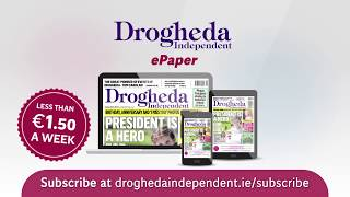 Subscribe to the Drogheda Independent ePaper