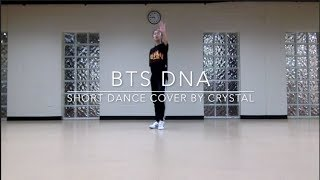 [SHORT COVER] BTS DNA — dance cover by crystal diamond