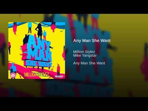 Any Man She Want