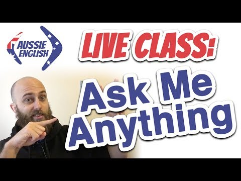 Live Class: Ask Me Anything | Aussie English | Learn Australian English