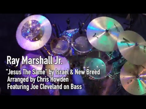 """Jesus The Same"" by Israel & New Breed (Ray Marshall Jr. cover)"