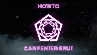 HOW TO SYNTHWAVE 2 // CARPËNTER BRUT FL STUDIO TUTORIAL