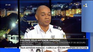 Félix Antenor Habazac, directeur du Sdis, Colonel des sapeurs pompiers , invité du Guyane Soir
