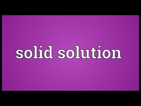 Solid solution Meaning