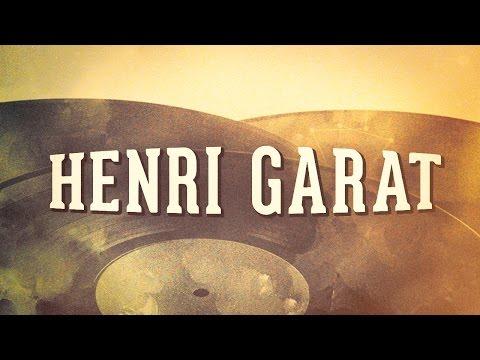 Henri Garat, Vol. 1 « De l'opérette à la chanson française » (Album complet)