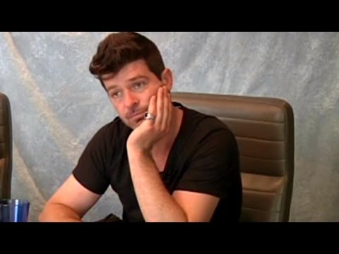 Robin Thicke Admits in Deposition: I Was High, Drunk in 2013 Interviews
