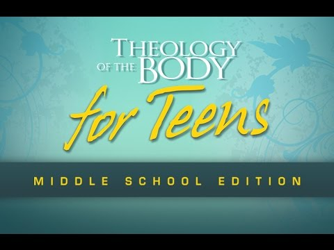Image result for theology of the body for teens