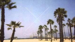 Charles William - Where You Wanna Be
