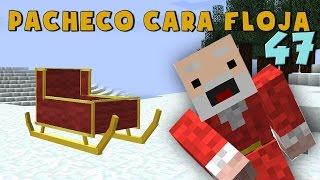Pacheco cara Floja 47 | COMO HACER UN TRINEO en Minecraft