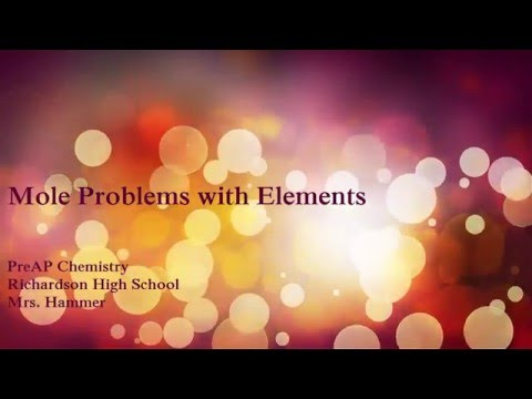 Atomic Structure Part 4 mole problems with elements