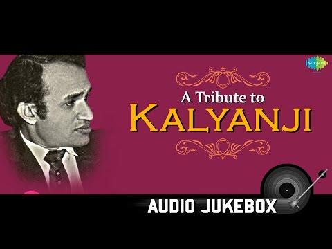 A Tribute to Kalyanji  Best Old Hindi Songs  Audio Juke Box  Wada Kar Le Sajna