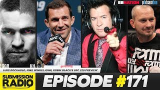 Submission Radio #171 Luke Rockhold, Coach Wink, Robin Black
