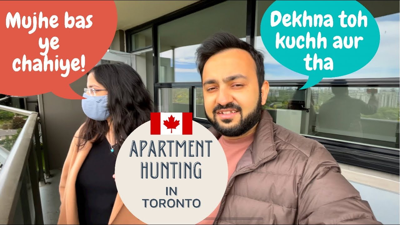 Ep 1 - APARTMENT HUNTING in Toronto with rent/prices | Hindi VLOG | Dekhne kya gaye, pasand kya aaya