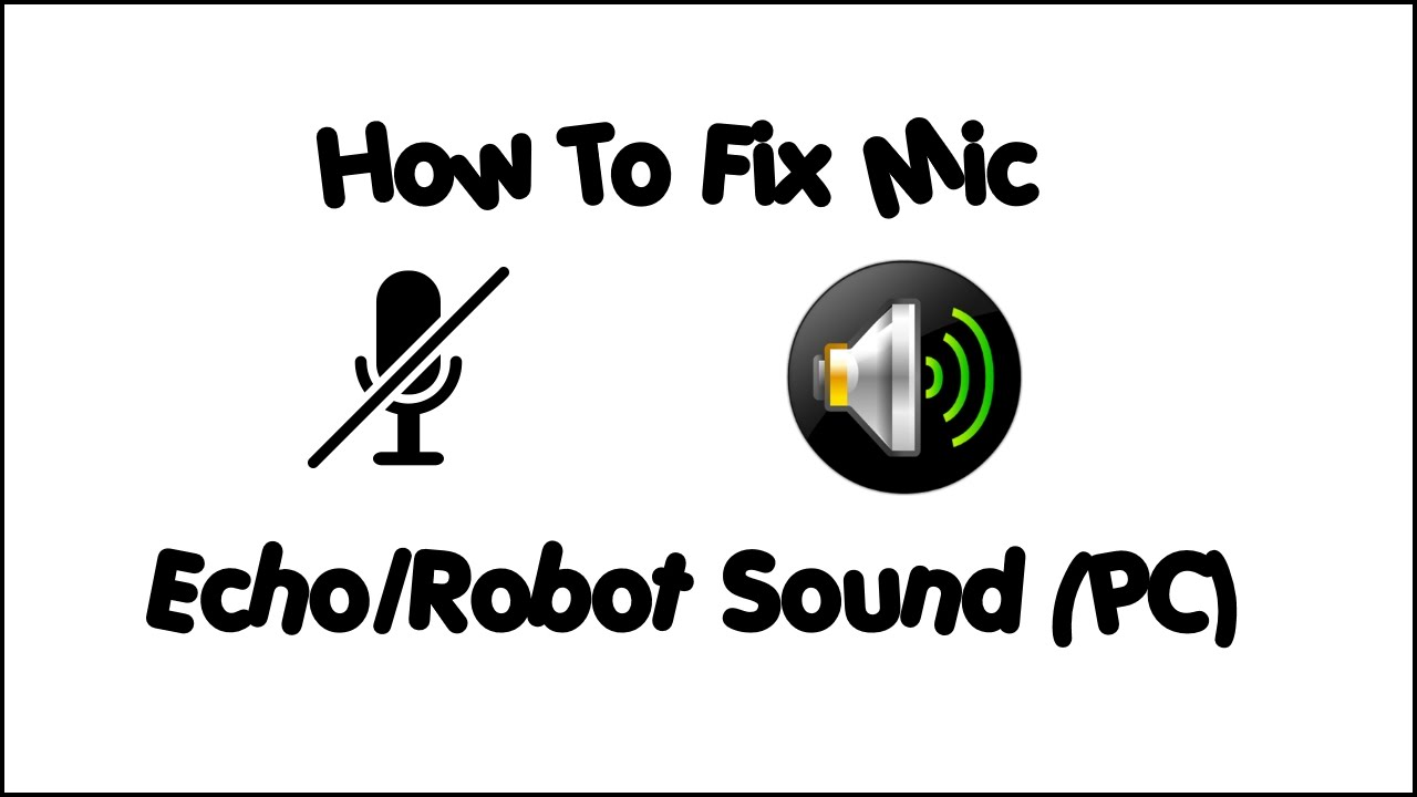 Tech Solutions | How To Fix Echo, Robot Voice From Using Mic