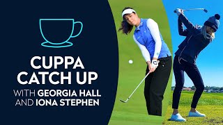 Cuppa Catch Up with Georgia Hall and Iona Stephen, Episode 2: Inspiring the Next Generation