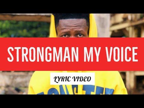 Strongman My Voice Lyric Video Youtube