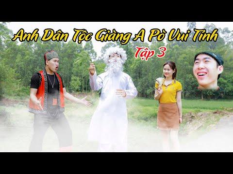 Anh Chàng Dân Tộc Giàng A Phò Vui Tính | Vỡ TV -  Tập 3