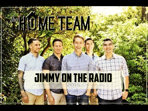 The Home Team - Jimmy on the Radio [NEW SONG]