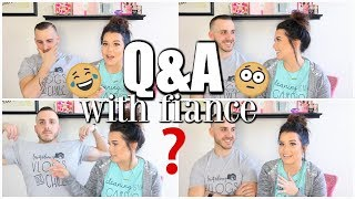Q&A with Fiancé | THE TRUTH COMES OUT...