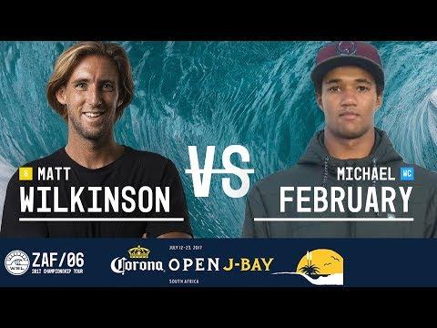 Matt Wilkinson Vs. Michael February - Round Two, Heat 2 - Corona Open J-Bay 2017