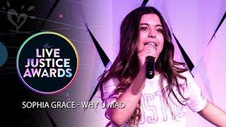 SOPHIA GRACE - WHY U MAD 💗 LIVE JUSTICE AWARDS