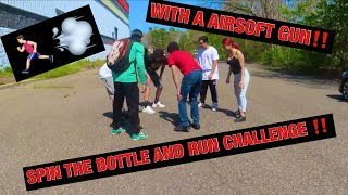 SPIN THE BOTTLE AND RUN CHALLENGE!!! ** USING A AIRSOFT GUN!!**