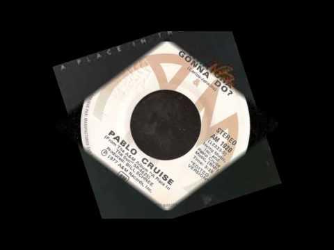 Whatcha Gonna Do? - Pablo Cruise (45)