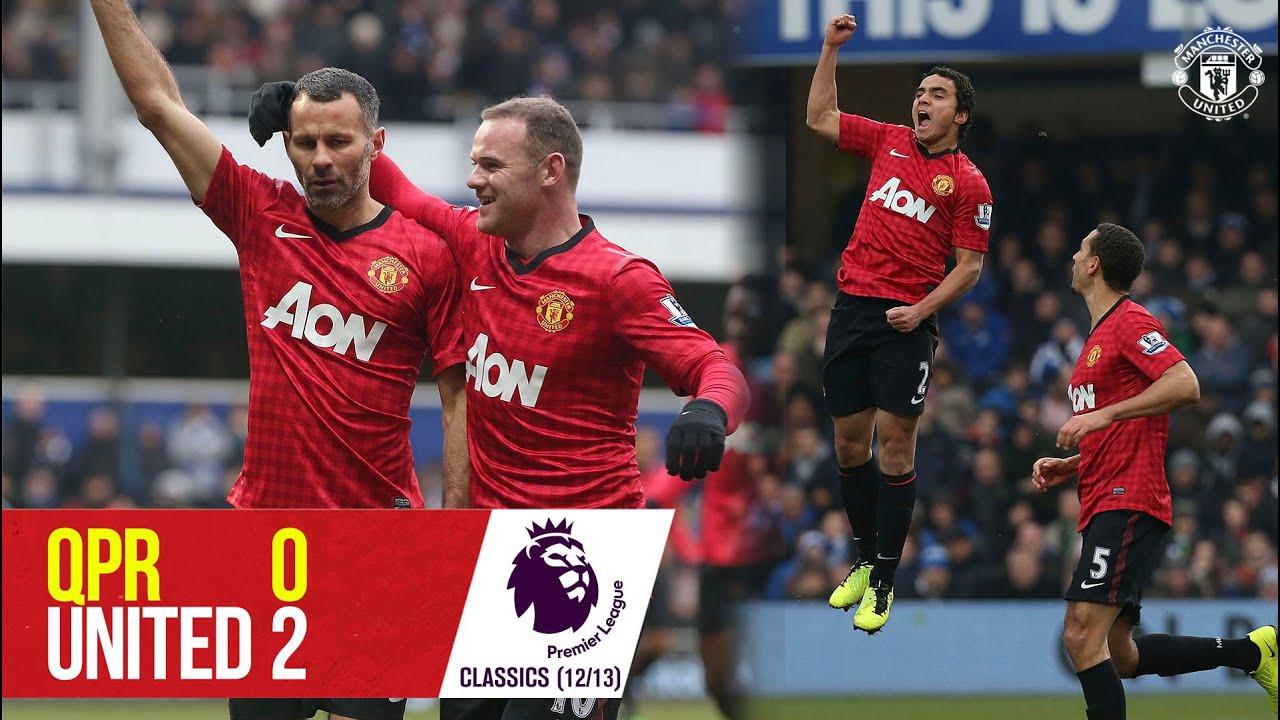 QPR 0-2 Manchester United (12/13)   Rafael screamer sinks the Hoops   Manchester United