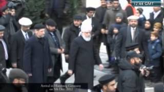 Hadhrat Mirza Masroor Ahmad´s arrivel in Osnabrück and Hamburg - Inauguration Baitul Rasheed