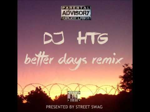 Prince kaybee-better days(DJ HTG Remix)