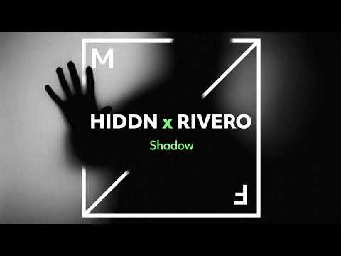 HIDDN X RIVERO - Shadow