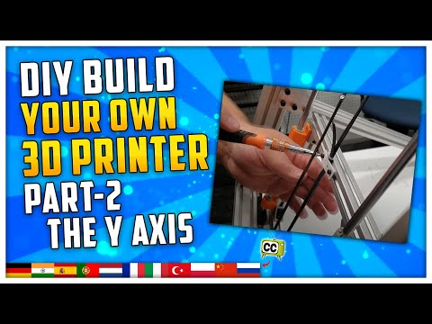 Build Your Own DIY 3D Printer - Part 2 : The Y Axis